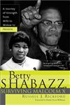 Betty Shabazz, Surviving Malcolm X New Edition,1402203195,9781402203190