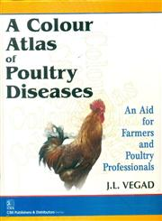 A Colour Atlas of Poultry Diseases   An Aid for Farmers and Poultry Professionals,8123928408,9788123928401
