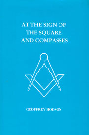 At the Sign of the Square and Compasses 1st Reprint,0835672546,9780835672542