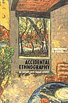 Accidental Ethnography An Inquiry into Family Secrecy,1598741462,9781598741469