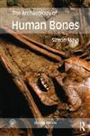 The Archaeology of Human Bones,0415480914,9780415480918