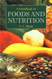 A Handbook of Foods and Nutrition 1st Reprint,8177541633,9788177541632