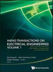Iaeng Transactions on Electrical Engineering, Vol. 1 Special Issue of the International MultiConference of Engineers and Computer Scientists, 2012 : Hong Kong, 14–16 March 2012,981443907X,9789814439077