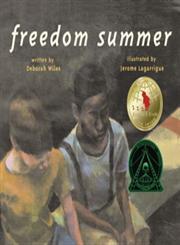 Freedom Summer,068987829X,9780689878299