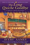 The Long Quiche Goodbye,0425235521,9780425235522