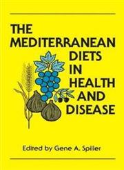 The Mediterranean Diets in Health and Disease,0442004494,9780442004491