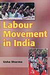 Labour Movement in India 2 Vols. 1st Edition,8189526839,9788189526832