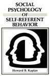 Social Psychology of Self-Referent Behavior,0306423561,9780306423567