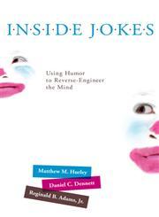 Inside Jokes Using Humor to Reverse-Engineer the Mind,026201582X,9780262015820