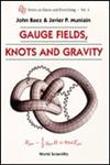 Gauge Fields, Knots and Gravity,9810217293,9789810217297