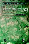 Paleoclimatology, Vol. 68 Reconstructing Climates of the Quaternary 2nd Edition,012124010X,9780121240103