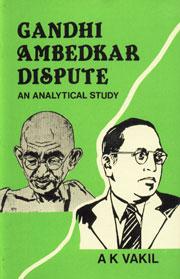 Gandhi-Ambedkar Dispute An Analytical Study,8170243777,9788170243779