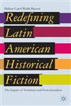 Redefining Latin American Historical Fiction The Impact Of Feminism And Postcolonialism,1137277564,9781137277565