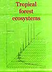 Tropical Forest Ecosystem A State of Knowledge Report,8170891264,9788170891260