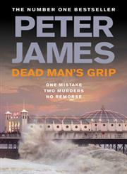 Dead Man's Grip [One Mistake; Two Murders; No Remorse] 1st Published,033053548X,9780330535489