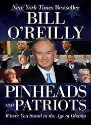 Pinheads and Patriots Where you Stand in the Age of Obama,0061950734,9780061950735
