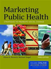 Marketing Public Health Strategies to Promote Social Change 3rd Edition,1449683851,9781449683856