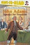 John Adams Speaks for Freedom,068986907X,9780689869075