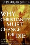 Why Christianity Must Change or Die A Bishop Speaks to Believers in Exile,0060675365,9780060675363