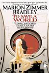 To Save A World Darkover Omnibus #7,0756402506,9780756402501
