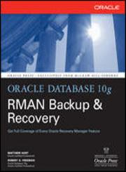 Oracle Database 10g RMAN Backup & Recovery 1st Edition,0072263172,9780072263176