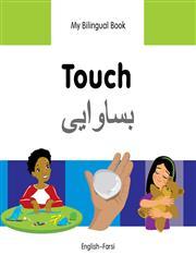 My Bilingual Book-Touch (English-Farsi),1840598395,9781840598391