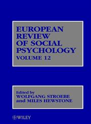 European Review of Social Psychology, Vol. 12,0471486752,9780471486756