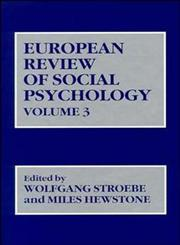 European Review of Social Psychology, Vol. 3,0471932019,9780471932017