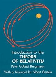 Introduction to the Theory of Relativity,0486632822,9780486632827