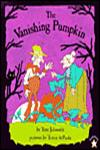 The Vanishing Pumpkin,0698114140,9780698114142