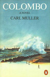 Colombo Novel 1st Published,0140255621,9780140255621