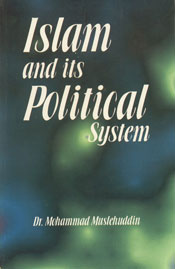 Islam and Its Political System 1st Published in India,817151281X,9788171512812