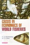 Crisis in Economics of World Fisheries 1st Edition,817884981X,9788178849812