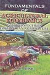 Fundamentals of Agricultural Economics With Perspectives from Indian Agriculture,8178359448,9788178359441