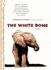 The White Bone A Novel,0312264127,9780312264123