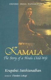 Kamala The Story of a Hindu Child-Wife Oxford India Paperbacks, 6th Impression,0195658302,9780195658309