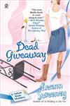 Dead Giveaway A Yellow Rose Mystery,045121708X,9780451217080