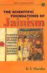 The Scientific Foundations of Jainism 3rd Reprint,812080659X,9788120806597