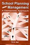 School Planning and Management The Democratic Approach 1st Edition, Reprint,8175411635,9788175411630
