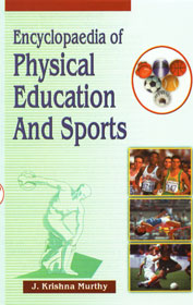 Encyclopaedia of Physical Education and Sports 5 Vols.,8171699308,9788171699308