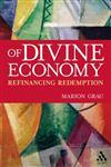 Of Divine Economy Refinancing Redemption,0567027309,9780567027306