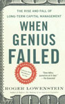 When Genius Failed The Rise and Fall of Long-Term Capital Management Reprint Edition,0375758259,9780375758256