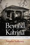 Beyond Katrina A Meditation on the Mississippi Gulf Coast,0820343110,9780820343112