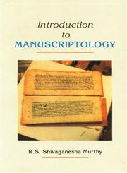 Introduction to Manuscriptology 1st Published,8185616264,9788185616261