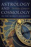 Astrology and Cosmology in the World's Religions,0814717136,9780814717134