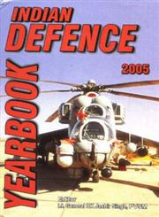 Indian Defence Yearbook, 2005 1st Edition,8186857095,9788186857090