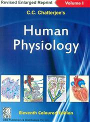 C.C. Chatterjee's Human Physiology 11th Edition,8123928726,9788123928722