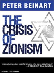 The Crisis of Zionism 7 CDs,1452607230,9781452607238