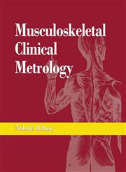 Musculoskeletal Clinical Metrology 1st Edition, Reprint,9401049831,9789401049832