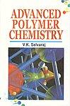Advanced Polymer Chemistry 1st Edition,8180301656,9788180301650
